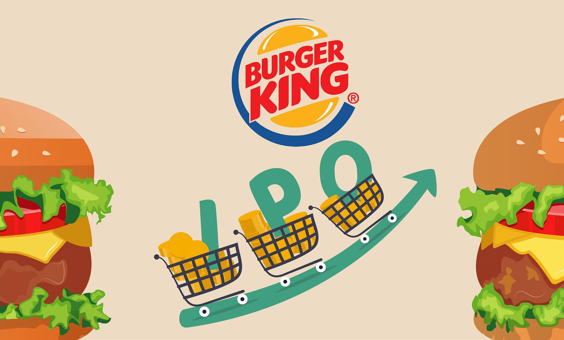 Burger King's successful IPO